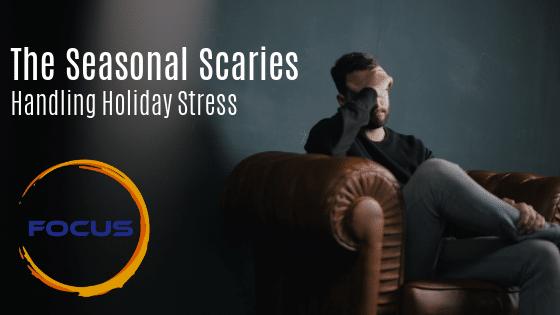 The Seasonal Scaries